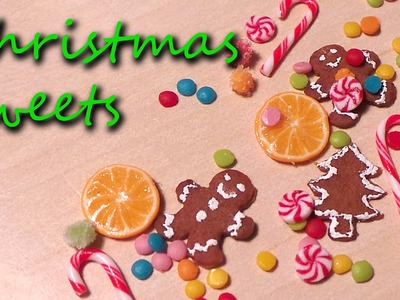 Polymer Clay Tutorial; Miniature Christmas Sweets