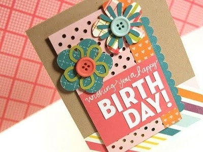 Wishing You a Happy Birthday - Make a Card Monday #135