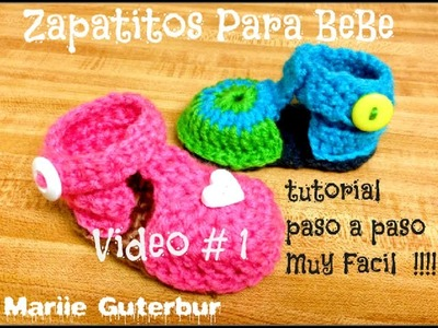 Como hacer Zapatitos para Bebe: Video Tutorial #1