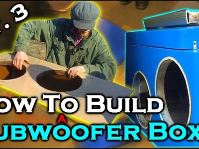 How To Build A Subwoofer Box 3 | Beginner Car Audio Tutorial - Dual 12
