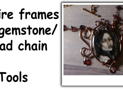 Making Wire Frames & Gemstone Chain For Your Polymer Clay Jewelry