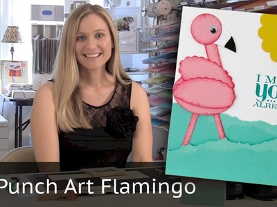 Punch Art Flamingo - Using Stampin Up Punches