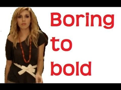 Boring to Bold: How to Accessorize a Plain outfit