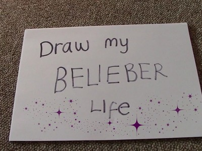 Draw my Belieber life!