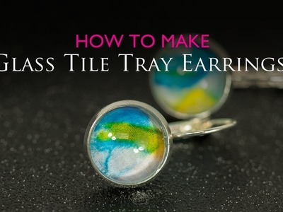 How to Make Glass Tray Earrings