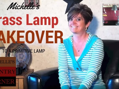 Brass Lamp Makeover to a Primitive Lamp