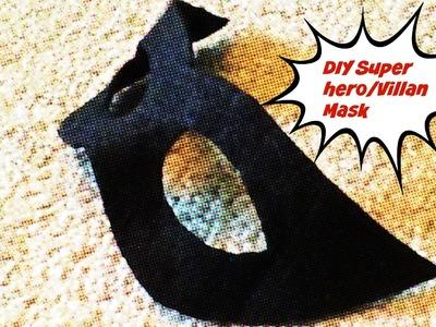DIY Superhero.Villain Mask