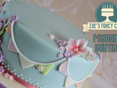 Fondant bunting: How to make fondant bunting and flags to decorate your cakes