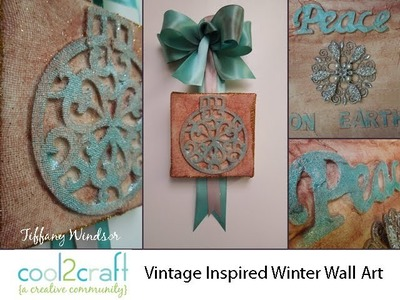 How to Make Vintage Inspired Winter Wall Art by Tiffany Windsor