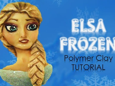 Elsa from Frozen - Disney Princess - Polymer Clay TUTORIAL