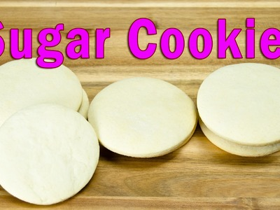 How to Make Sugar Cookies by Cookies Cupcakes and Cardio
