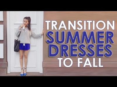 Lookbook: Transitioning Summer Dress to Fall