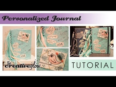 Personalized Journal Tutorial - Making It Your Own