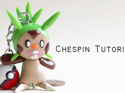 Polymer Clay Tutorial: Chespin Pokemon