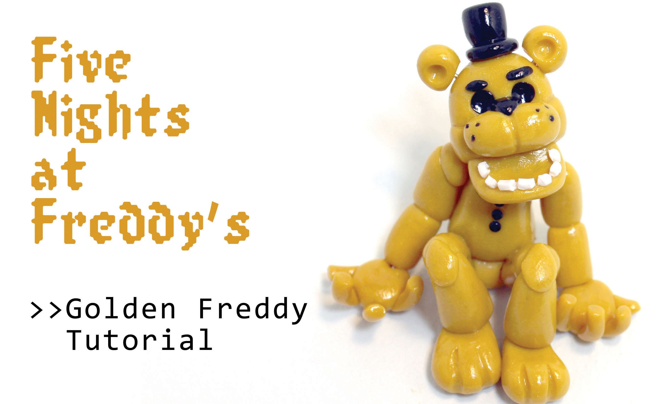 Five Nights at Freddy's Golden Freddy Polymer Clay Tutorial