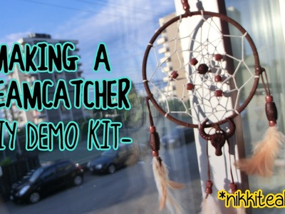 Making a Dreamcatcher {DIY Kit Demo}