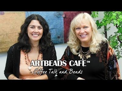 Artbeads Cafe - Kristal Wick and Cynthia Kimura Share Holiday Hotfix, Rivoli Ideas and More