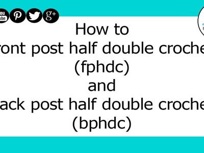 Crochet fphdc and bphdc Tutorial
