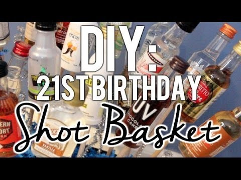 DIY | 21st Birthday Shot Basket.Present