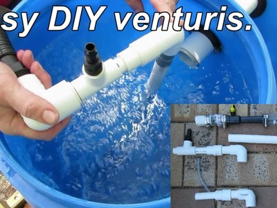 DIY venturi, a few easy builds for aquaponics, aquaculture or hydroponics.