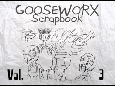 Gooseworx Scrapbook Vol. 3