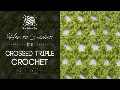How to Crochet the Crossed Triple Crochet