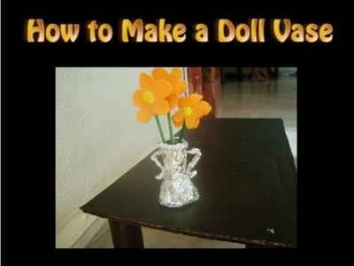 How to make a Silver Vase for Dolls | Part 2 of 2