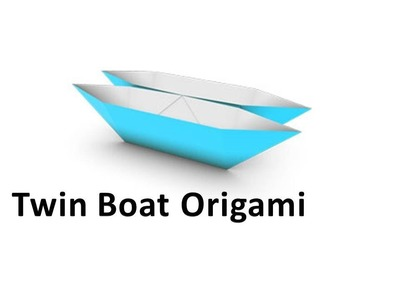 How to make an Origami Twin Boat
