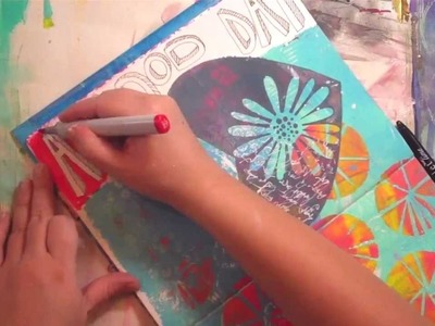 A Good Day: Art Journaling Fast Forward