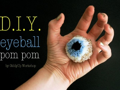 How to make Eyeball Pom Pom
