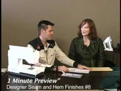 Learn Designer Seam + Hem Finishes with Sandra Betzina | DVD Preview