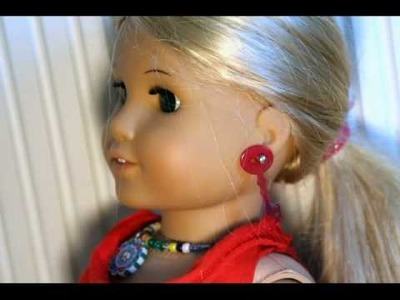 Making Earrings for your American Girl Doll