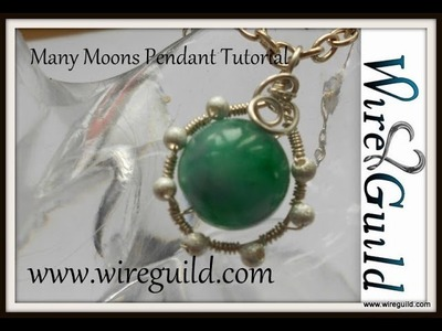 Many Moons Pendant Tutorial by Wire Guild