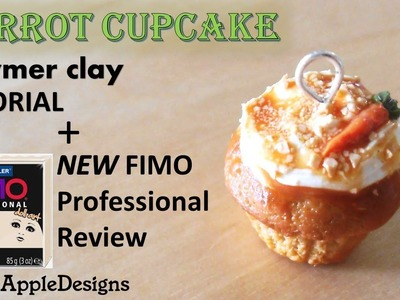 Miniature Polymer Clay Carrot Cupcake Charm Tutorial + NEW Fimo Professional Review