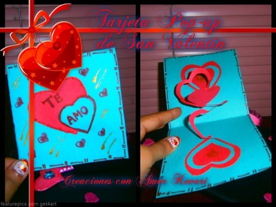 Tarjeta de san valentin en 3D. Valentine's day pop up card.