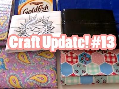 Craft Update! #13