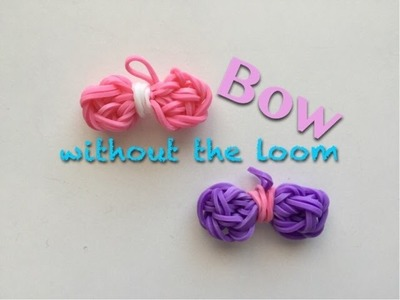 EASY Bow Charm WITHOUT Rainbow Loom