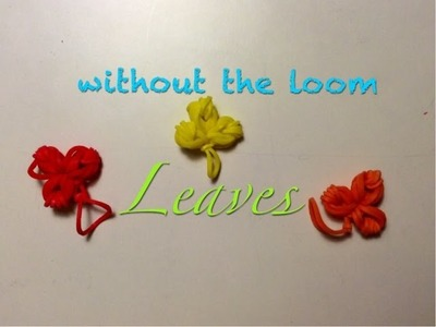 EASY Rainbow Loom Leaf Charm Without the Loom