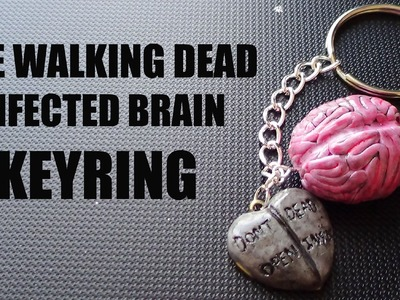 Infected Brain Keyring {THE WALKING DEAD}- Polymer Clay Tutorial