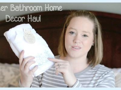 Master Bathroom Home Decor Haul