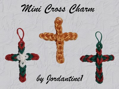New Mini Cross Charm - Updated Version - Rainbow Loom - Christmas Easter