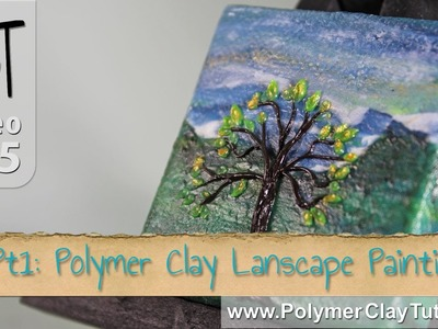 Polymer Clay Landscape Painting Tutorial (Intro)