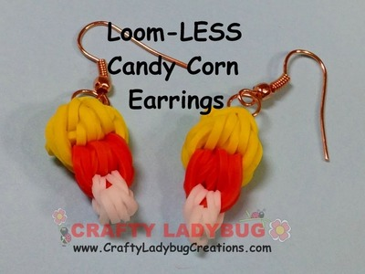 Rainbow Loom-LESS CANDY CORN EARRINGS-HALLOWEEN Series EASY Charm Tutorials by Crafty Ladybug