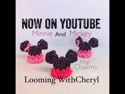 Rainbow Loom Mickey Mouse and Minnie Mouse 3D Hat Charms - Looming WithCheryl