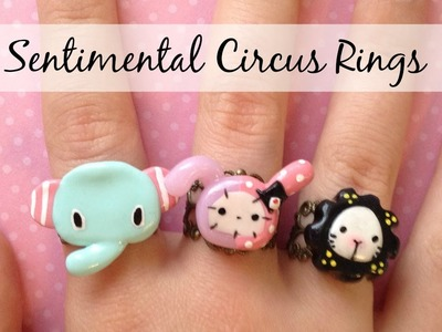 TUTORIAL: Polymer Clay Sentimental Circus Rings