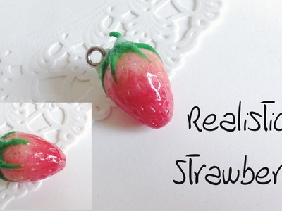 Tutorial : Polymer Clay Realistic Strawberry