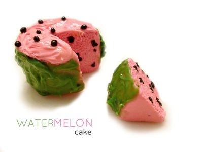 WATERMELON CAKE - Polymer Clay Tutorial