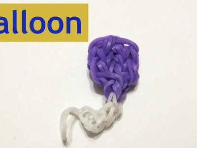 Rainbow loom Balloon charms | How to make loom bands | Easy