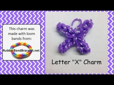 Rainbow Loom Letter X Loom Band Charm - Made Using RubberBandBracelet Loom Bands