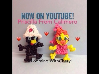 Rainbow Loom PRISCILLA Calimero's Girlfriend - Looming WithCheryl